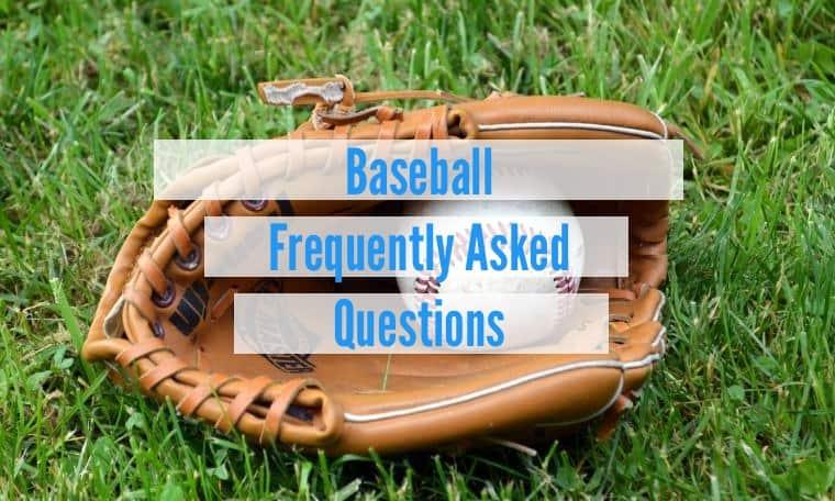 baseball beginner faqs